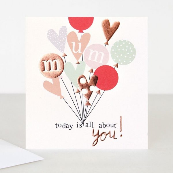 Caroline Gardner Mum Today Is All About You Card-0