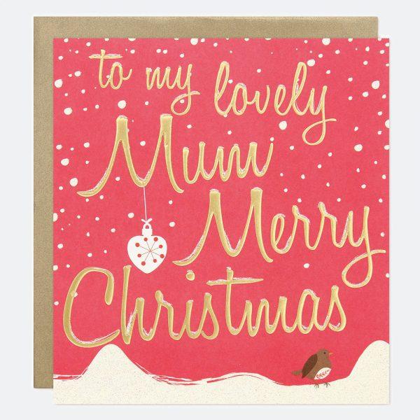 Caroline Gardner Lovely Mum Merry Christmas Card, Robin-0