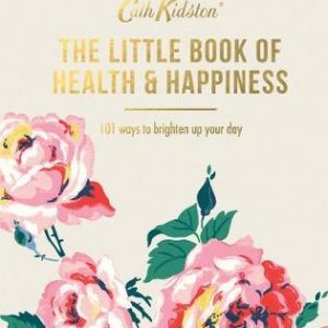 Cath Kidston The Little Book of Health & Happiness-0