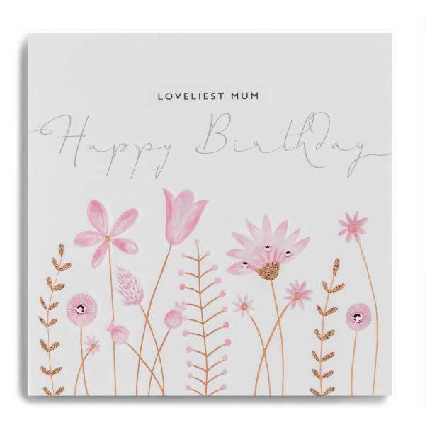 Janie Wilson Loveliest Mum Happy Birthday Card-0